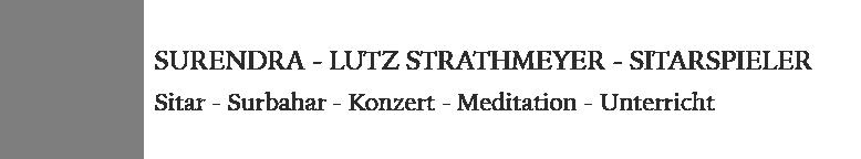 Surendra – Lutz Strathmeyer – Sitarspieler